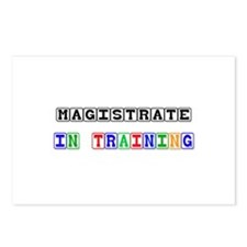 Magistrate In Training Postcards (Package of 8)