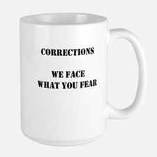 We Face what you Fear Large Mug