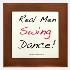 Real Men Swing Dance Framed Tile