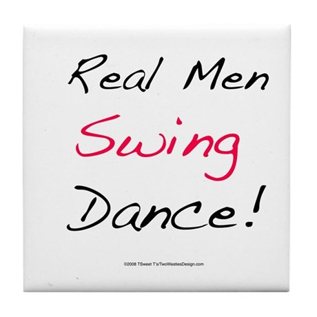 Real Men Swing Dance Tile Coaster