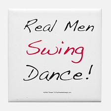 Real Men Swing Dance Tile Coaster