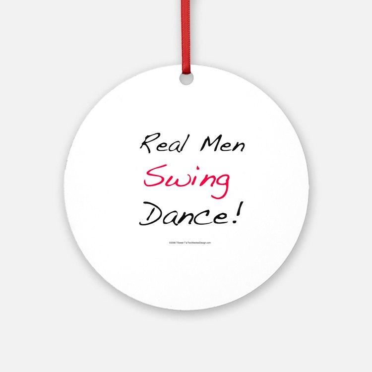 Real Men Swing Dance Ornament (Round)