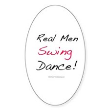 Real Men Swing Dance Oval Decal