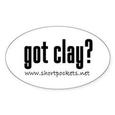 "ShortPockets ""got clay?"" Oval Stickers"