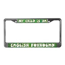My Kid English Foxhound License Plate Frame