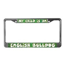 My Kid English Bulldog License Plate Frame