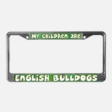 My Children English Bulldog License Plate Frame
