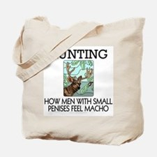 Hunting: How men... Tote Bag