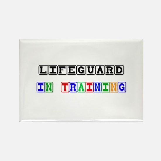 Lifeguard In Training Rectangle Magnet