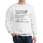 NOT to say - Expecting Twins Sweatshirt