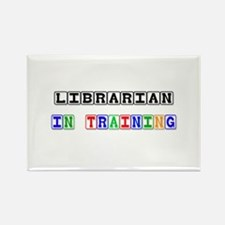 Librarian In Training Rectangle Magnet