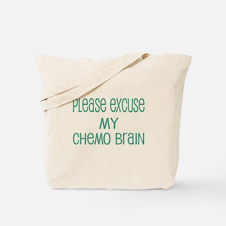 Please excuse my chemo brain Tote Bag