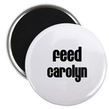 Feed Carolyn Magnet