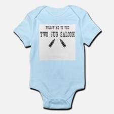Follow Me To The Two Jug Saloon Infant Bodysuit