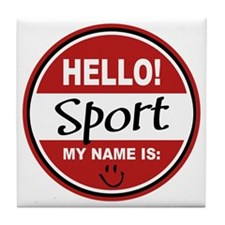 Hello My name is Sport Tile Coaster
