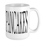 MORE PANCAKES Large Mug