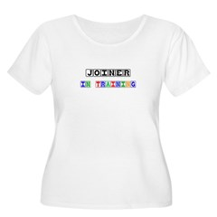 Joiner In Training T-Shirt