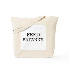 Feed Brianna Tote Bag