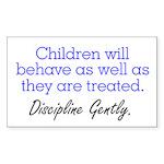 Discipline Gently. Rectangle Sticker