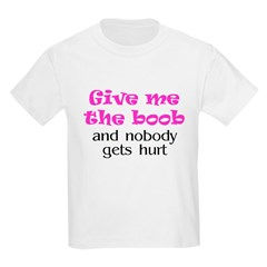 Give me the boob - pink Kids T-Shirt