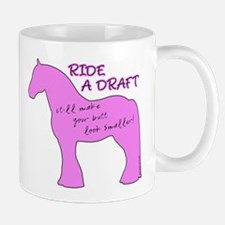 Ride a Draft! Horse Mug