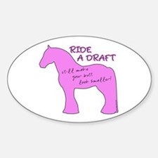 Ride a Draft! Horse Oval Decal
