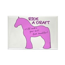 Ride a Draft! Horse Rectangle Magnet