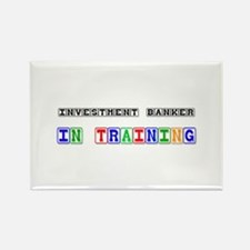 Investment Banker In Training Rectangle Magnet