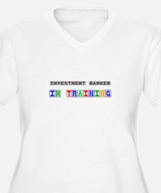 Investment Banker In Training T-Shirt
