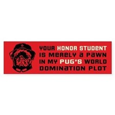 Chairman Pug- Honor Student Bumper Bumper Sticker