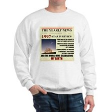 born in 1997 birthday gift Sweatshirt