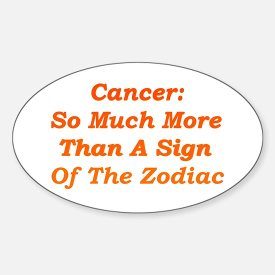 Cancer: More Than Zodiac Oval Decal