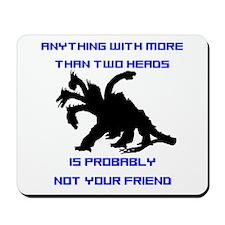 Not Your Friend Mousepad