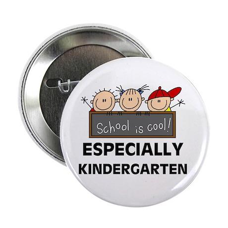 "Kindergarten is Cool 2.25"" Button"