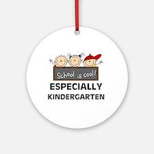 Kindergarten is Cool Ornament (Round)