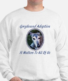 IT MATTERS TO ALL OF US SWEATSHIRT