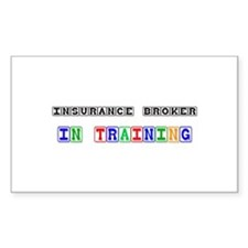 Insurance Broker In Training Rectangle Decal