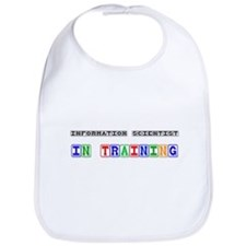 Information Scientist In Training Bib