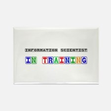 Information Scientist In Training Rectangle Magnet