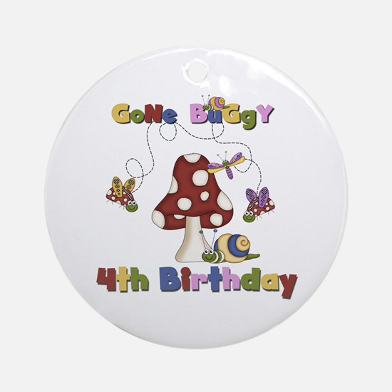 Gone Buggy 4th Birthday Ornament (Round)