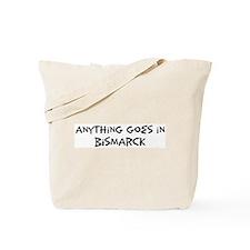 Bismarck - Anything goes Tote Bag