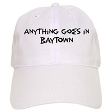 Baytown - Anything goes Baseball Cap
