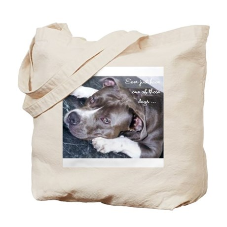 One of those days... Tote Bag