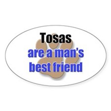 Tosas man's best friend Oval Decal