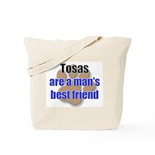 Tosas man's best friend Tote Bag