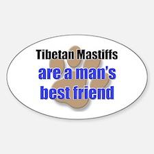 Tibetan Mastiffs man's best friend Oval Decal