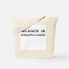 Silence Compliance Tote Bag