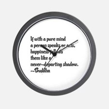 Buddhist Quote: Happiness follows Wall Clock