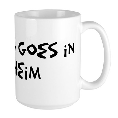 Anaheim - Anything goes Large Mug
