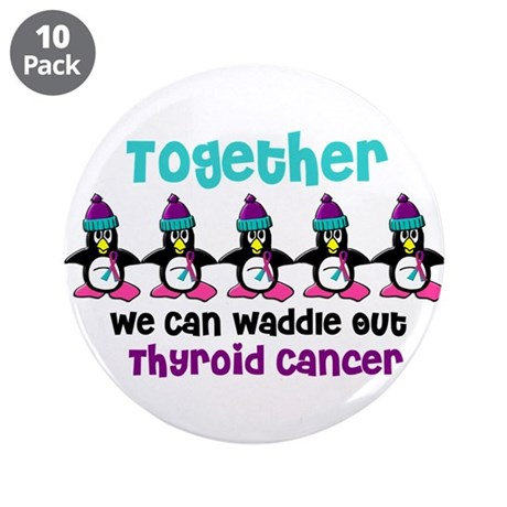 "Winter Penguin 4 (Thyroid Cancer) 3.5"" Button (10"